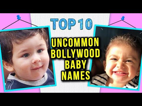 Top 10 UNCOMMON BOLLYWOOD Star Kids Names And Meaning | Bollywood Now
