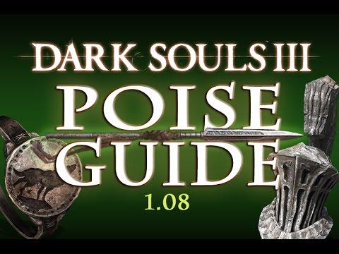 Dark Souls 3 - Poise Guide (1 08)