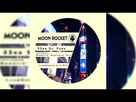 Moon Rocket _  Live@Groove Club NYC