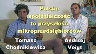 Polska spółdzielczość to przyszłość mikroprzedsiębiorców - Tomasz Chodnikiewicz i Andrzej Voigt