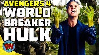 World Breaker Hulk in Avengers 4 | Explained in Hindi