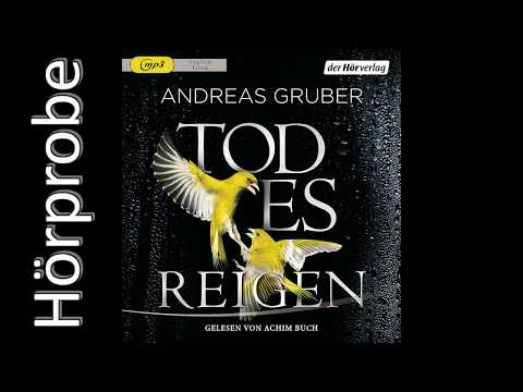 ANDREAS GRUBER: Todesreigen (Hörprobe)
