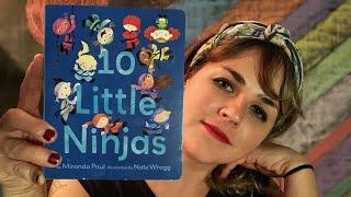10 Little Ninjas by Miranda Paul & Nate Wragg - read by Lolly Hopwood