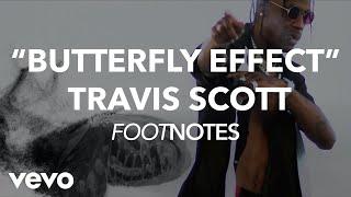 Travis Scott Travis Scott 39 s 34 Butterfly Effect