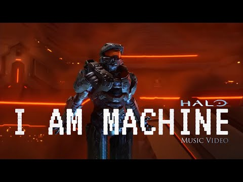 Halo - I am Machine - Epic Halo Music Video