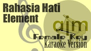 Download Lagu Element - Rahasia Hati (Female Key) Karaoke | Ayjeeme Karaoke mp3