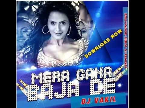 Mera Gana Baja De Remix Dj Vakil