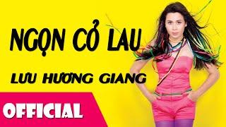 Ngọn Cỏ Lau - Lưu Hương Giang [LIVESHOW Bài Hát Việt]