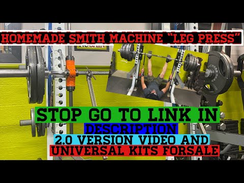 "Homemade smith machine ""leg press"""