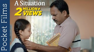 A Widower Father & Daughter's Touching Story - Hindi Short Film – A Situation | Social Message