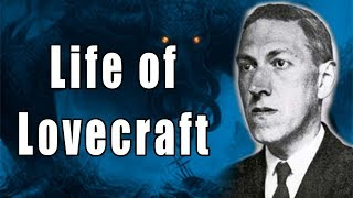 HP Lovecraft Biography Podcast