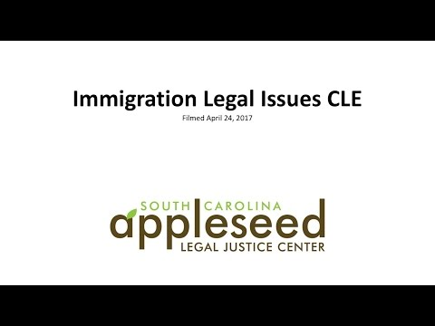 Immigration Legal Issues CLE
