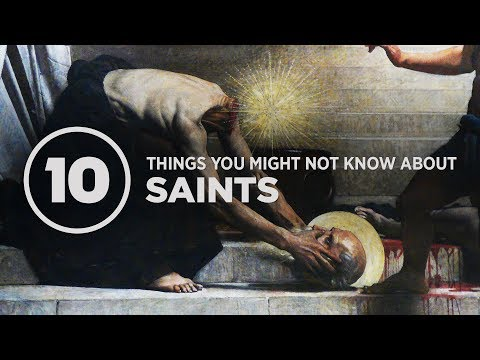 10 Things You Might Not Know About Saints