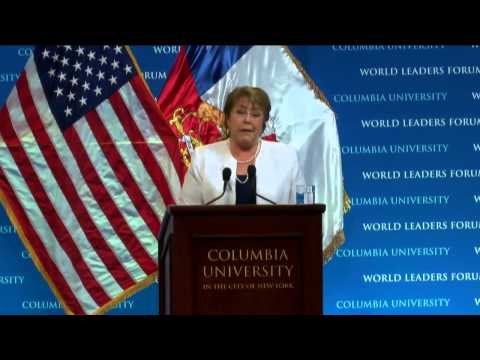 President Michelle Bachelet of Chile - Columbia World Leaders Forum