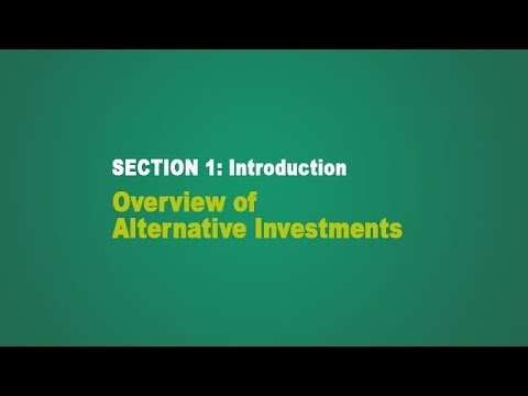Overview of Alternative Investments