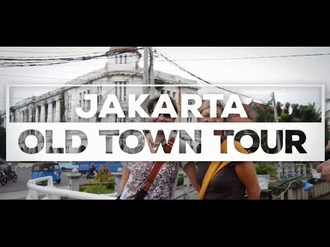 Visit Old Town Jakarta (Batavia) in Indonesia - Heritage trail with Jakarta Walking Tour