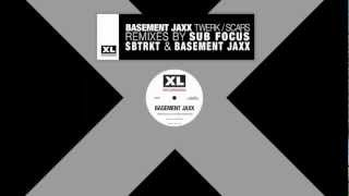 Basement Jaxx - Twerk  ( Sub Focus Remix)