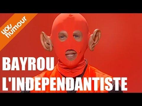 Dany MAURO, Bayrou l'independantiste