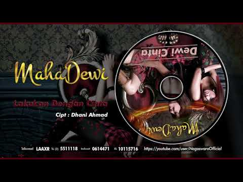 Maha Dewi - Lakukan Dengan Cinta (Official Audio Video)
