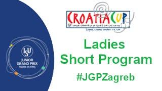 2015 ISU Junior Grand Prix - Zagreb Ladies Short