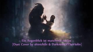 [Duet Cover] Ein Augenblick ist manchmal zeitlos ~ Beauty & The Beast