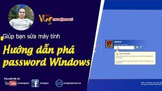 Chu Đặng Phú HƯỚNG DẪN PHÁ BỎ PASSWORD WINDOWS XP, VISTA, 7, 8