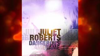 Juliet Roberts EXCLUSIVE | I'm On Fire (Official Audio)