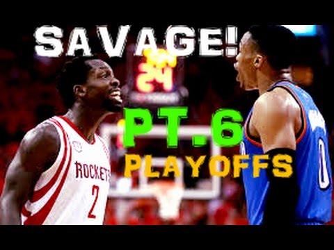 "NBA ""Where SAVAGE Happens"" l 2017 ᴴᴰ - PART 6!! PLAYOFF EDITION"
