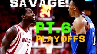 "NBA ""Where SAVAGE Happens"" l 2017 ᴴᴰ - PART 6!! PLAYOFF EDITION"