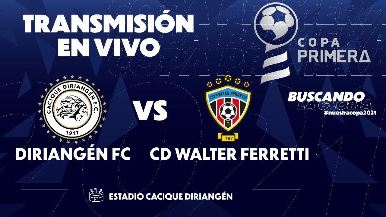 🛑 EN VIVO 🛑 Copa Primera   Diriangén FC vs CD Walter Ferretti   Futbol de Nicaragua