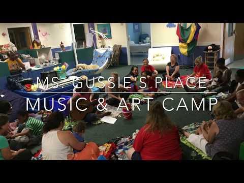 Ms. Gussies Place 2017 Music & Art Camp Union City, GA