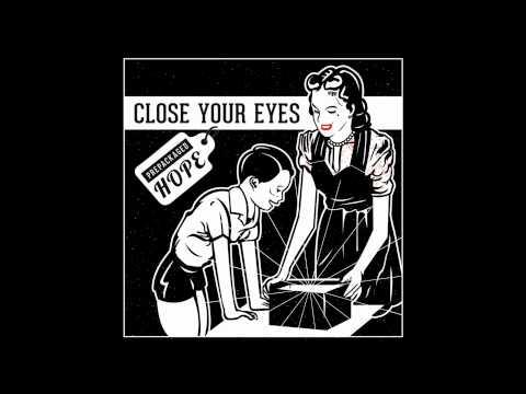 Close Your Eyes - Looking Backward