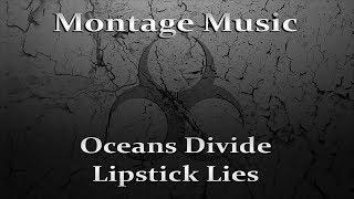 Oceans Divide - Lipstick Lies