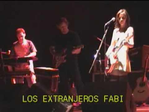 Los Extranjeros con Fabiana Cantilo  - Pasaje hasta ahi