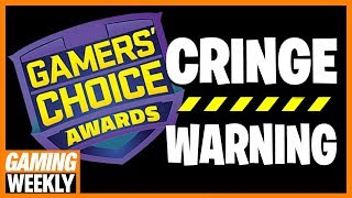 Gamers' Choice Awards CRINGE RUNDOWN - Gaming Weekly