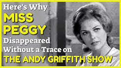 Why Did Miss Peggy Vanish from The Andy Griffith Show?