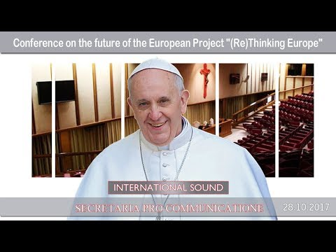 """2017.10.28 - Conference on the future of the European Project """"(Re)Thinking Europe"""""""