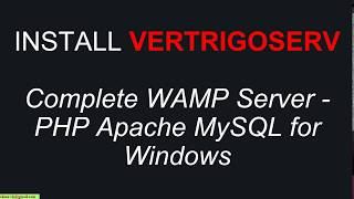 Install VertrigoServ WAMP on Windows to Work with PHP