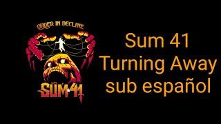 Sum 41 Turning Away sub español album Order In Decline