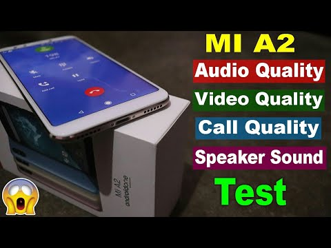Xiaomi Mi A2 Audio, Video, Call, Speaker Sound Quality Test in Hindi😵😵