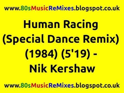 Human Racing (Special Dance Remix) - Nik Kershaw   80s Club Mixes   80s Synth Pop Hits   80s Pop Hit mp3