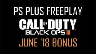 PS Plus FreePlay - Call of Duty: Black Ops 3