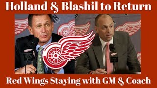 Red Wings Holland To Return - Coach Blashill likely as well
