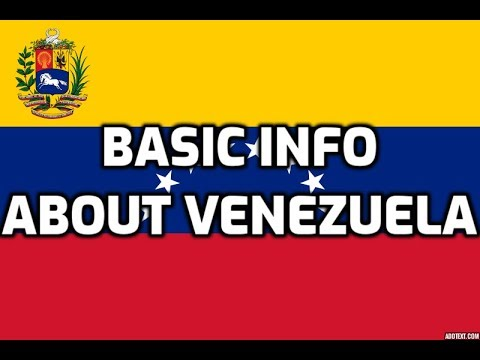 Venezuela | Basic Information | Everyone Must Know
