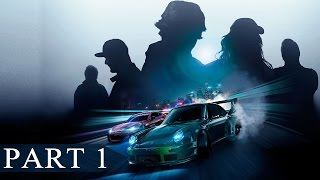 "Need for Speed 2015 Walkthrough Part 1 No Commentary Gameplay ""Need for Speed Gameplay"""