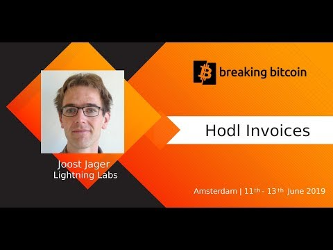 [Breaking Bitcoin Training] Joost Jager - Hodl Invoices