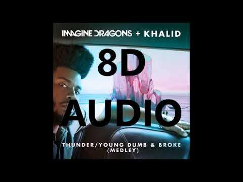 [8D AUDIO] Thunder / Young Dumb And Broke - Khalid & Imagine Dragons
