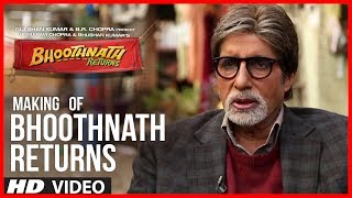 Making Of Bhoothnath Returns | Amitabh Bachchan, Boman Irani, Parth Bhalerao