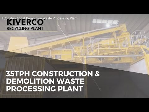 35TPH Construction & Demolition Waste Processing Plant