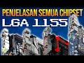 - PENJELASAN Chipset socket LGA 1155, MOTHERBOARD sejuta UMAT!!!!
